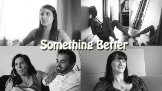 Something Better: Performers Talk About Feminism And Porn